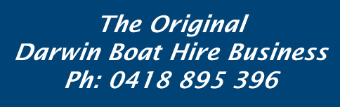 Darwin Original Boat Hire